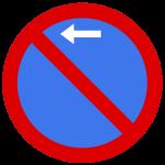 Parkverbot Verkehrsschild Pfeil links